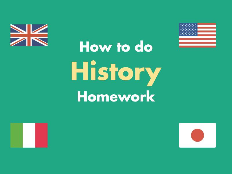 How to do my history homework