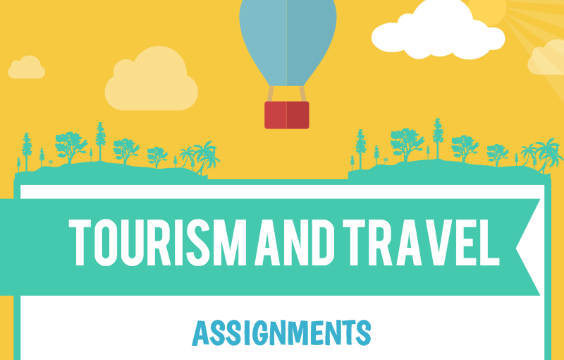 Need help with your travel and tourism assignments?