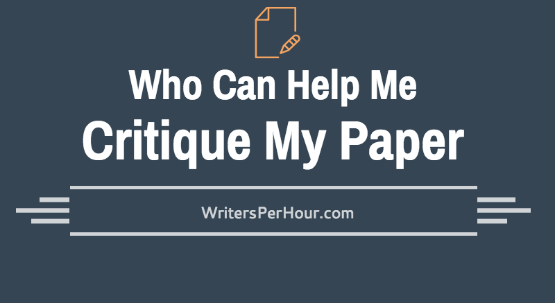 Who Can I Pay To Critique My PaperOnline?